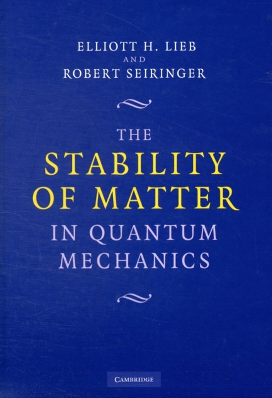 The Stability of Matter in Quantum Mechanics