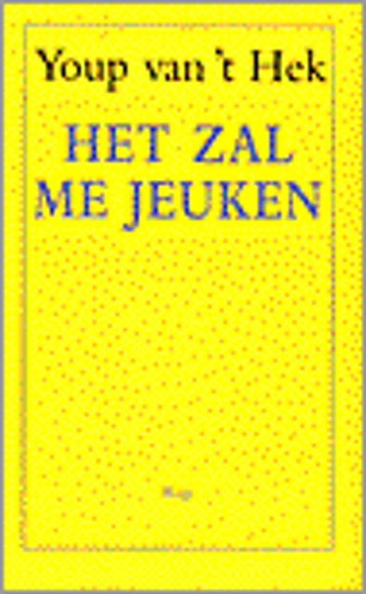 Boek cover Het zal me jeuken van Youp van t Hek (Paperback)