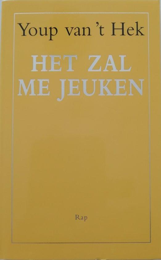 Bolcom Het Zal Me Jeuken Youp Van T Hek 9789060059586