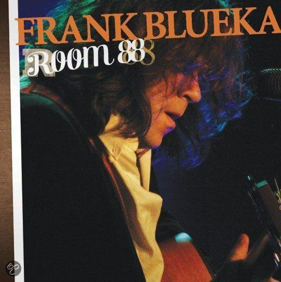 FRANK BLUEKA - Room 88