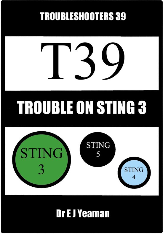 Trouble on Sting 3 (Troubleshooters 39)