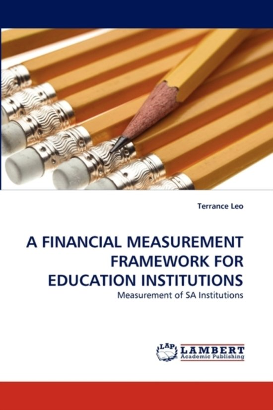 A Financial Measurement Framework for Education Institutions