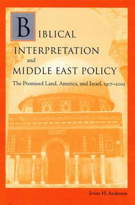 Biblical Interpretation and Middle East Policy