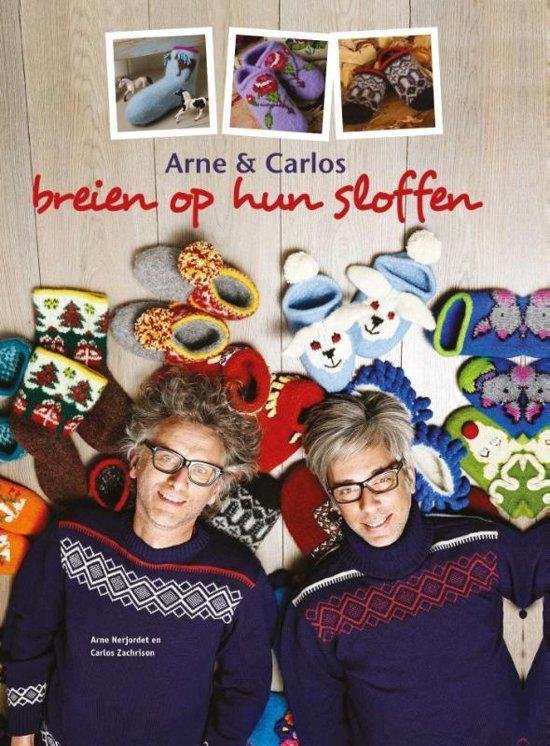 Arne & Carlos. Breien op hun sloffen