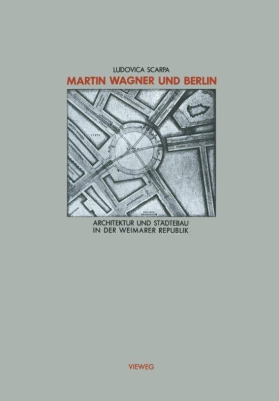 Martin Wagner Und Berlin