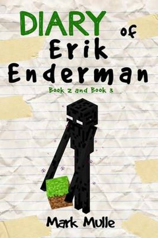 Diary Of Erik Enderman Book 2 And 3 An Unofficial Minecraft For