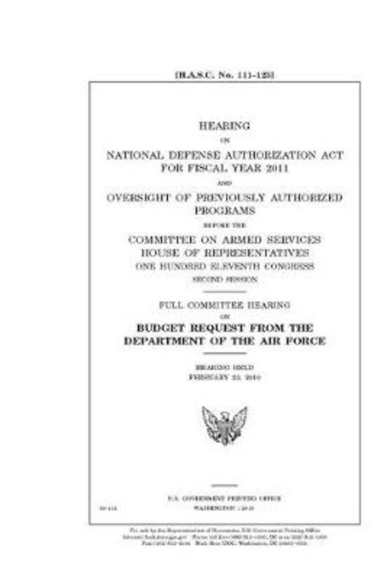 Hearing on National Defense Authorization Act for Fiscal Year 2011 and oversight of previously authorized programs