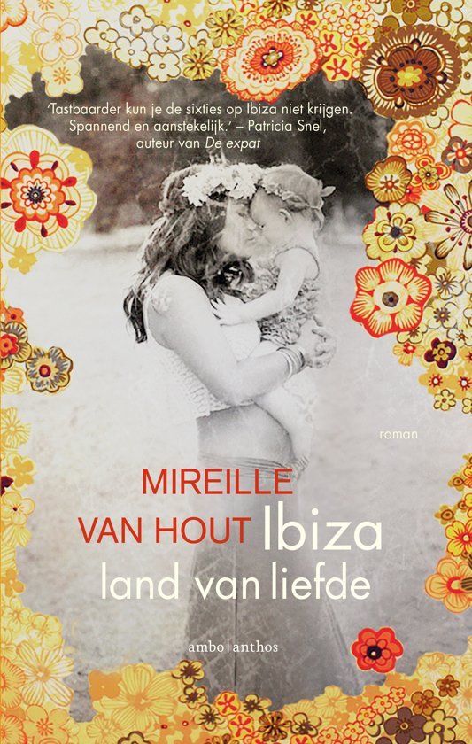 boeken, ibiza, land van liefde, lezen, verhaal, Mireille van Hout, schrijfster