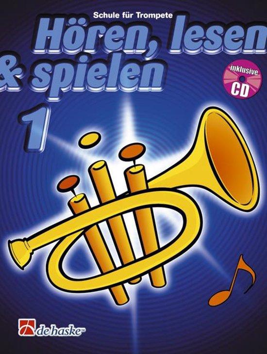 Hren Lesen Spielen 1 Trompete Bb - J.J.P. Kastelein |