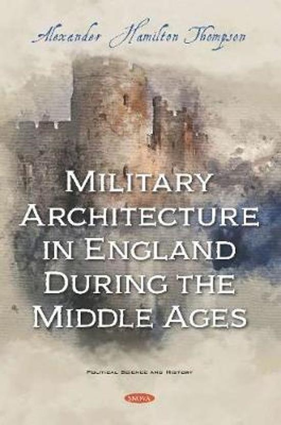 Military Architecture in England During the Middle Ages