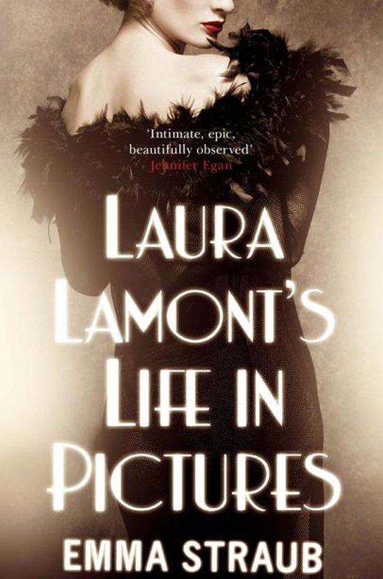 Boek cover LAURA LAMONTS LIFE IN PICTURES van Emma Straub (Onbekend)