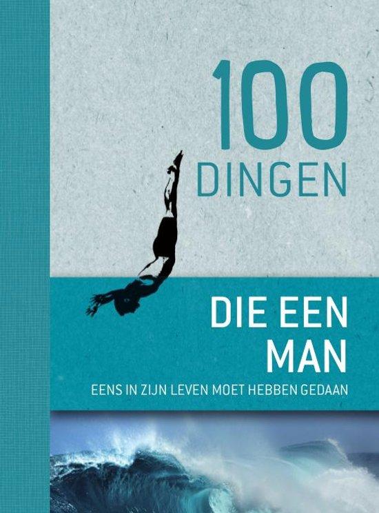 100 dingen die een man eens in zijn leven moet hebben gedaan
