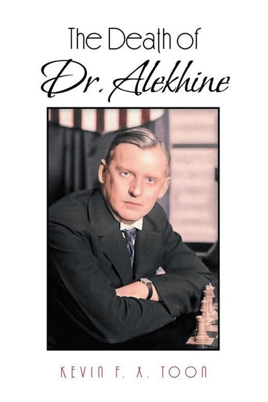 The Death of Dr. Alekhine