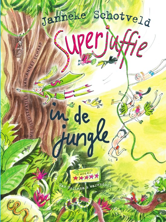 Boek cover Superjuffie 5 - Superjuffie in de jungle van Janneke Schotveld (Hardcover)