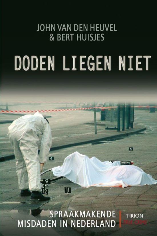 Boek cover Doden Liegen Niet van John van den Heuvel (Paperback)