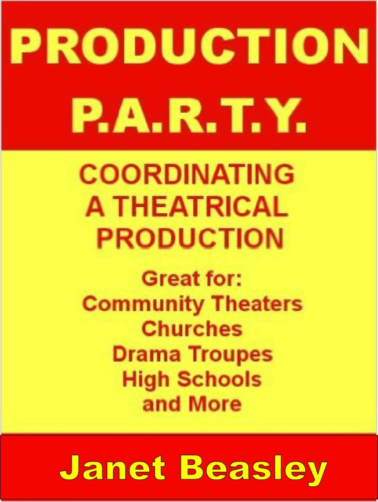 Production P.A.R.T.Y. Coordinating a Theatrical Production