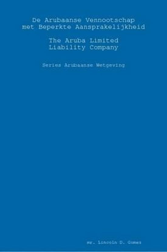 De arubaanse vennootschap met beperkte aansprakelijkheid - mr. Lincoln D. Gomez pdf epub
