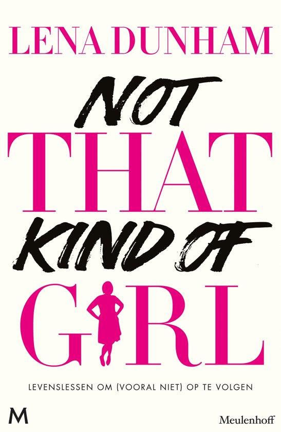 Not That Kind Of Girl Lena Dunham Epub