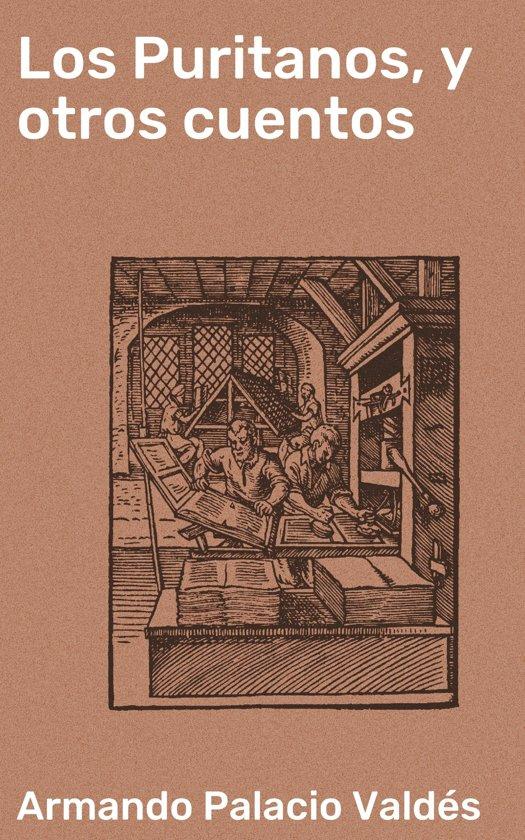 Los Puritanos, y otros cuentos