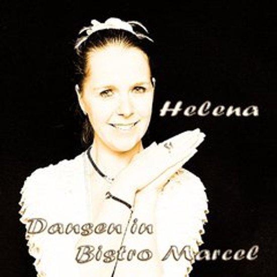 HELENA - Dansen in Bistro Marcel