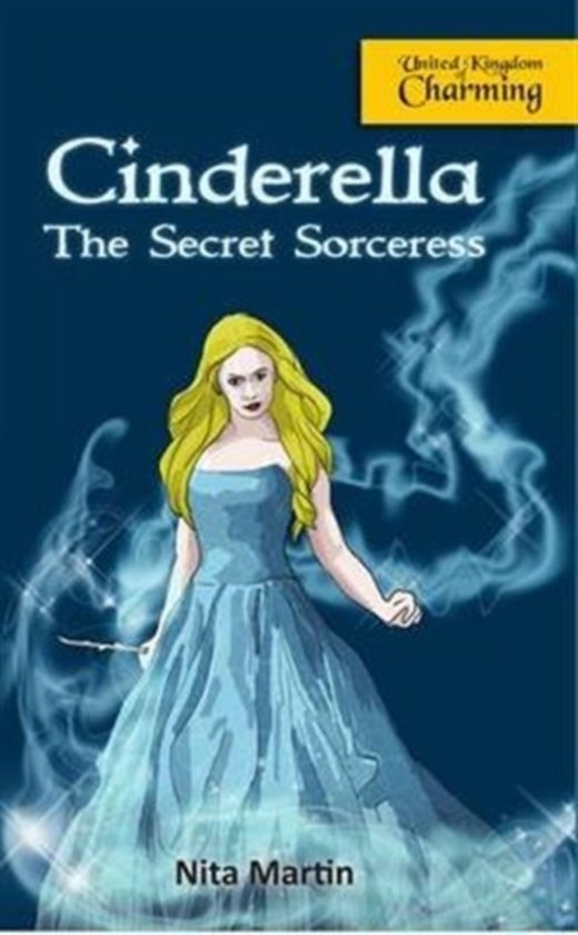 Cinderella the Secret Sorceress