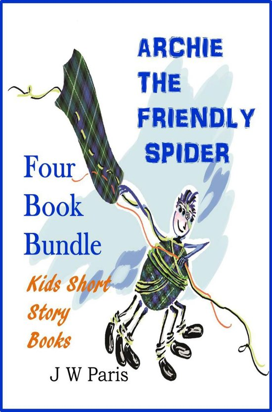 Archie – Short Spider Stories For Early Years Kids