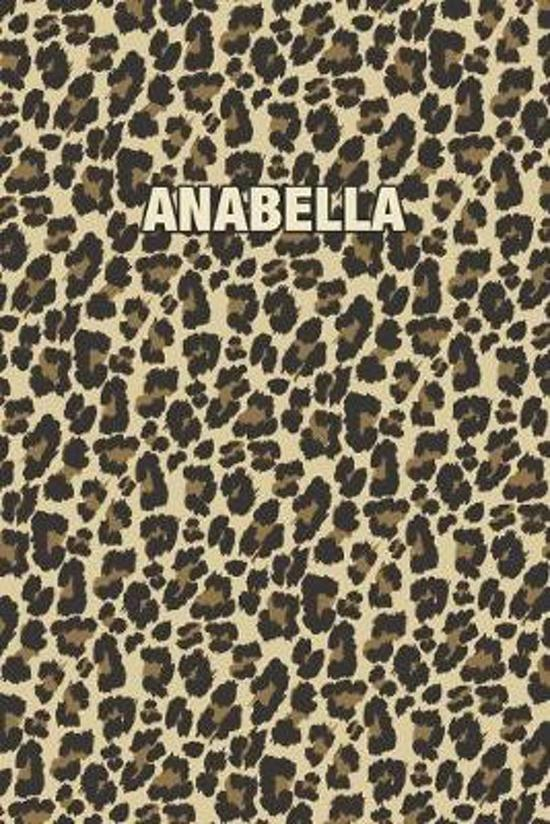 Anabella: Personalized Notebook - Leopard Print (Animal Pattern). Blank College Ruled (Lined) Journal for Notes, Journaling, Dia