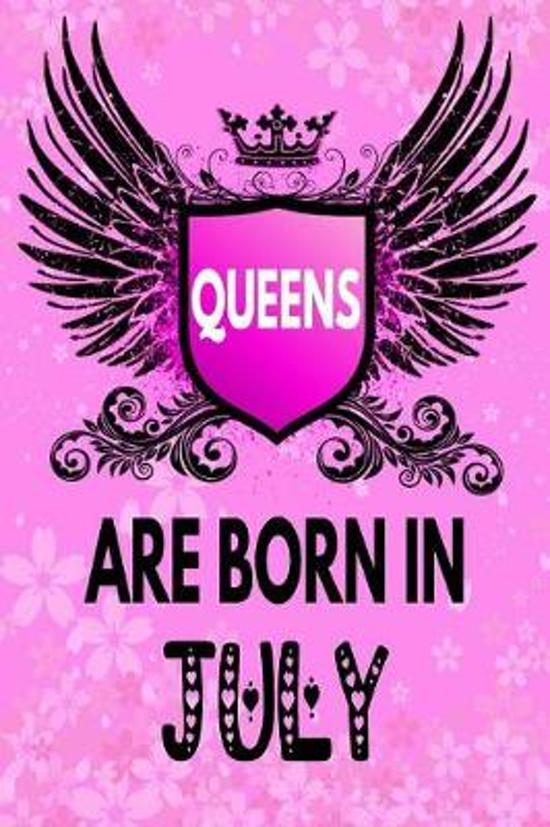 Queens Are Born In July: Amazing Birthday Gift Notebook: Lined Journal Diary For Women and Girls To Write In (Beautiful Floral Pink Gothic Cove