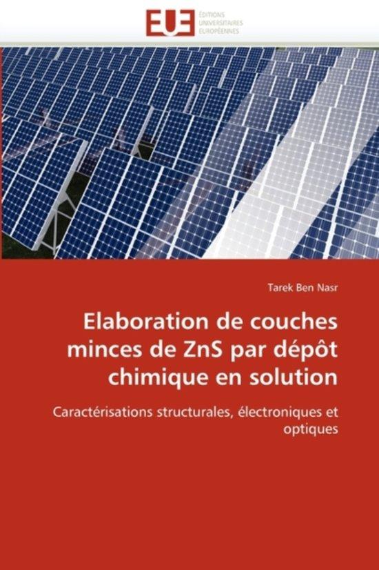 Elaboration de Couches Minces de Zns Par D�p�t Chimique En Solution