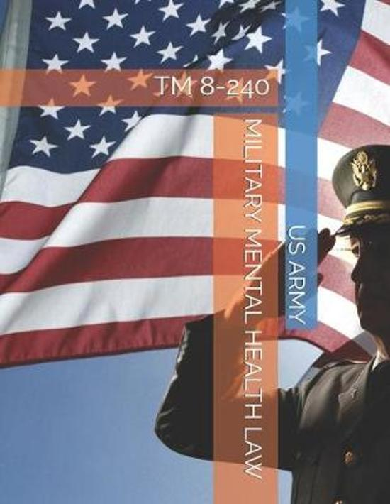 Military Mental Health Law: TM 8-240