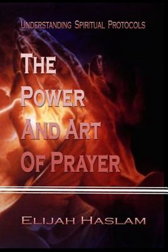 The Power and Art of Prayer