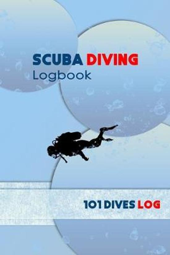 Scuba Diving Logbook: Professional & Detailed Scuba Dive Log Book For Up To 100 Dives: for Training, Certification and Recreation
