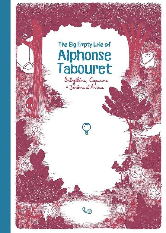 The Big Empty Life of Alphonse Tabouret