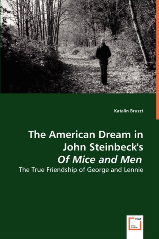 dream lennie and george mice and men john steinbeck Need help with part 3 in john steinbeck's of mice and men this suggests that lennie and george's dream will lead of mice and men part 3 litcharts llc.