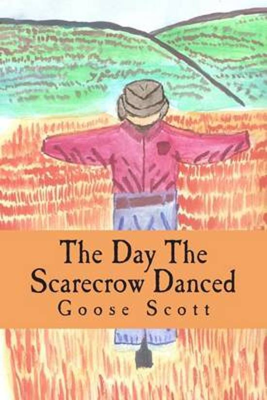 The Day the Scarecrow Danced
