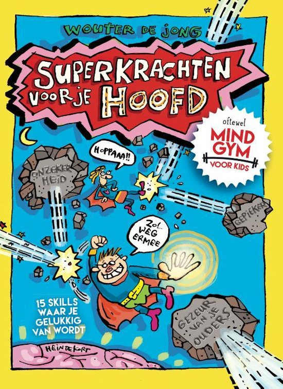 Boek cover Superkrachten voor je hoofd: MINDGYM voor Kids van Wouter de Jong (Hardcover)