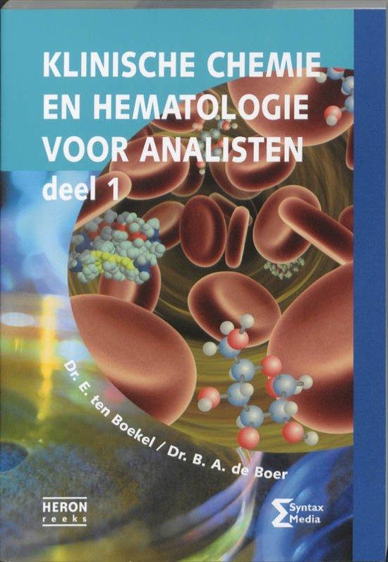 Klinische chemie en hematologie voor analisten 1