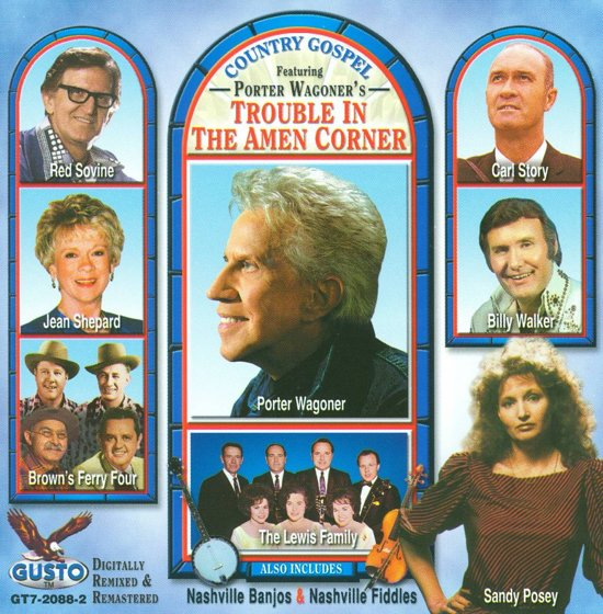 Trouble in the Amen Corner: Country Gospel