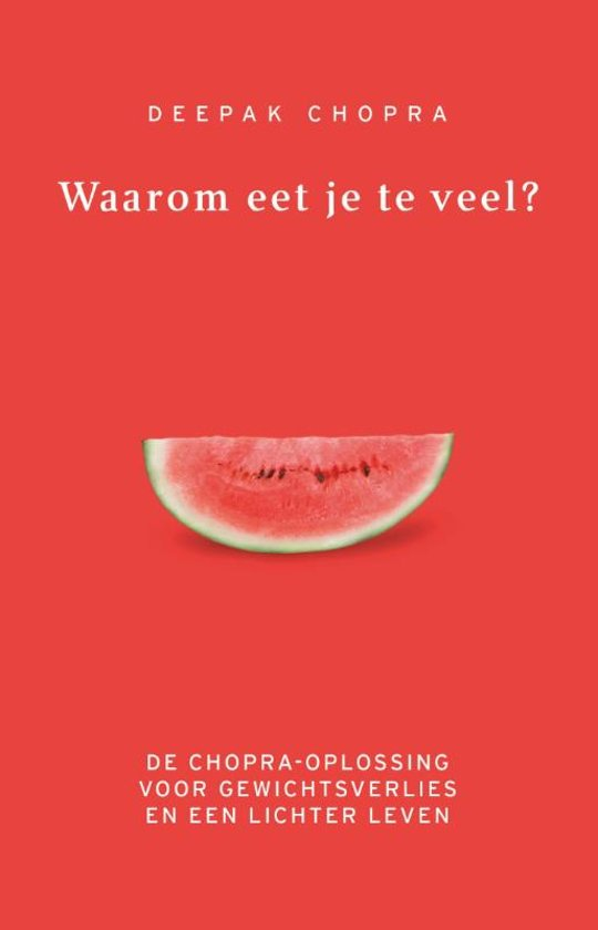 Waarom eet je te veel? (paperback)
