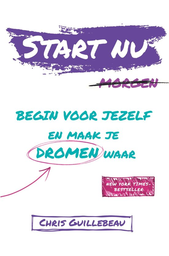 Boek cover Start Nu van Chris Guillebeau (Onbekend)