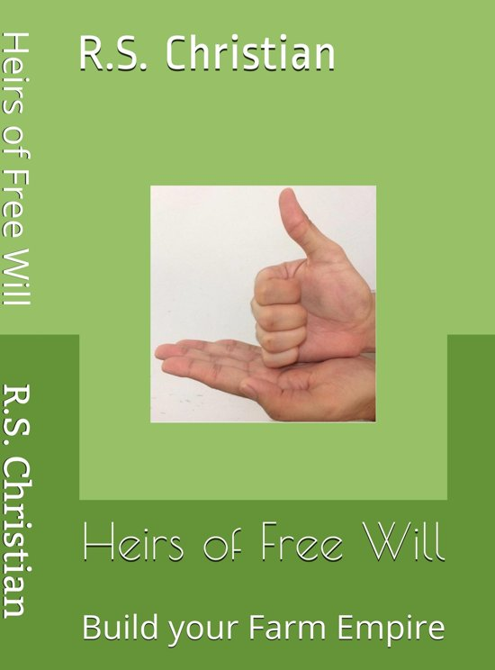 Heirs of Free Will:Build Your Farm Empire