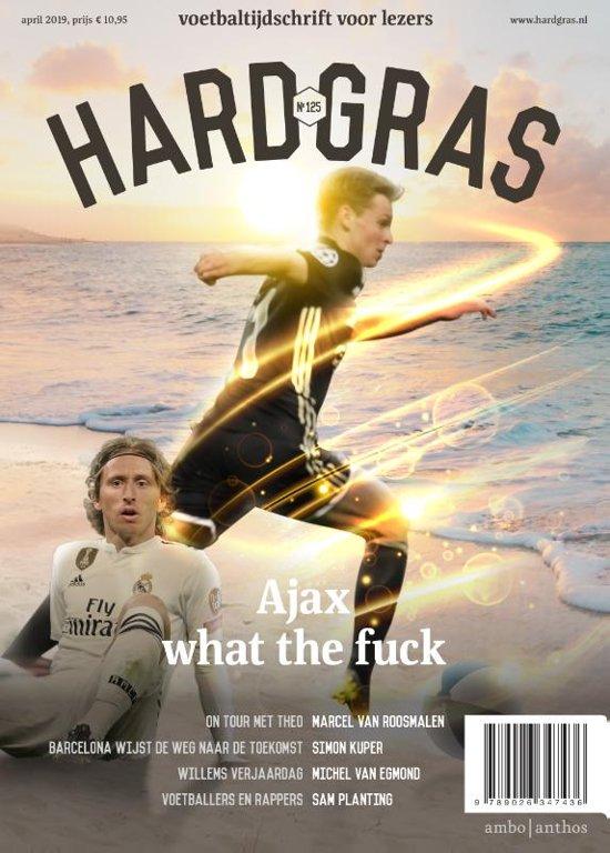 Boek cover Hard gras 125 - Ajax what the fuck van Hard gras (Paperback)