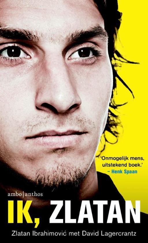Boek cover Ik, Zlatan van Zlatan Ibrahimovic (Paperback)
