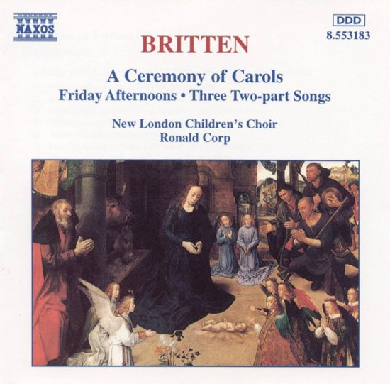 Britten: A Ceremony of Carols, etc / Ronald Corp, et al
