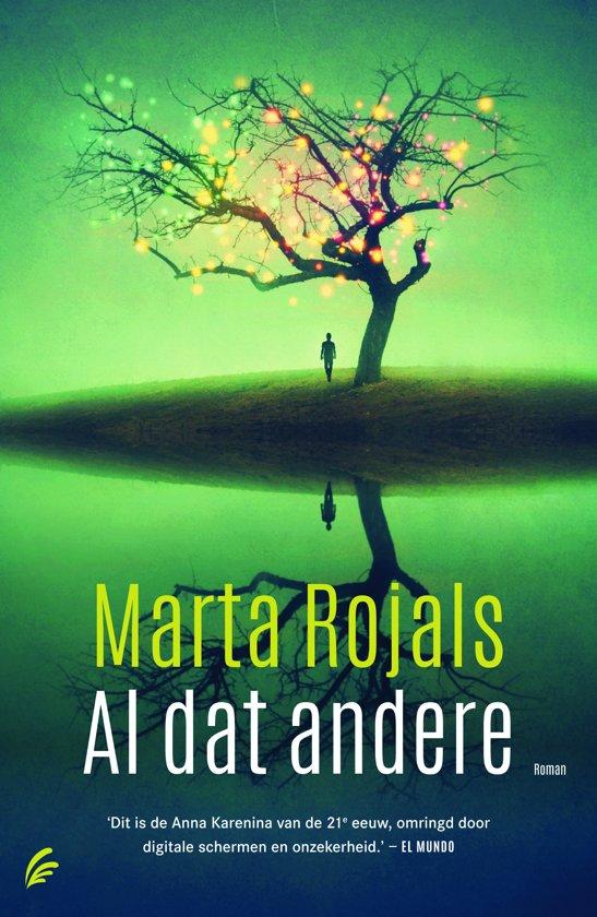 Al dat andere, Marta Rojals | 9789056725242 | Boeken