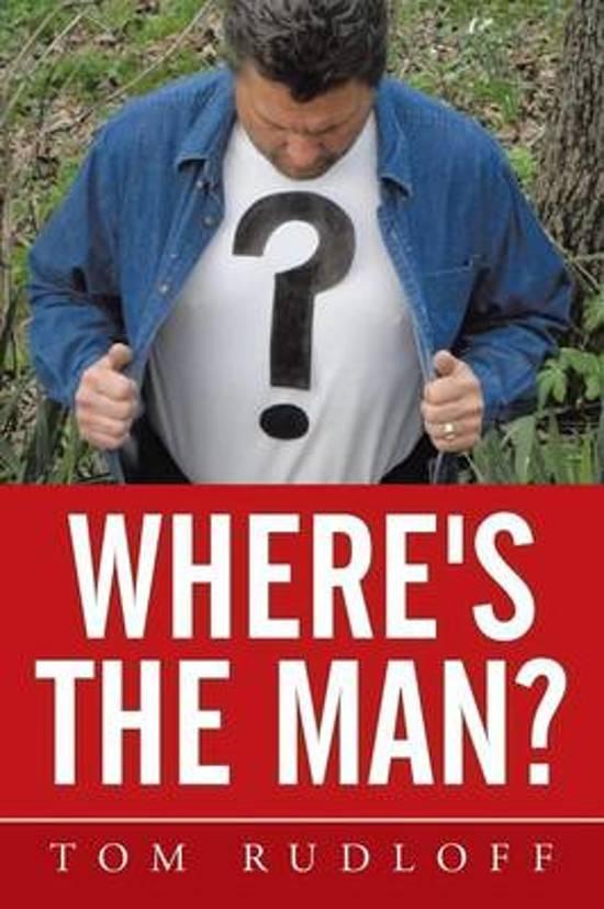 Where's the Man?