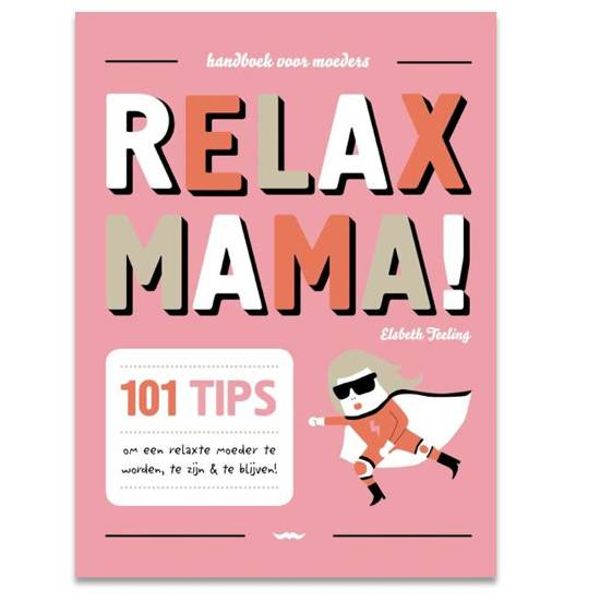 Relax mama!