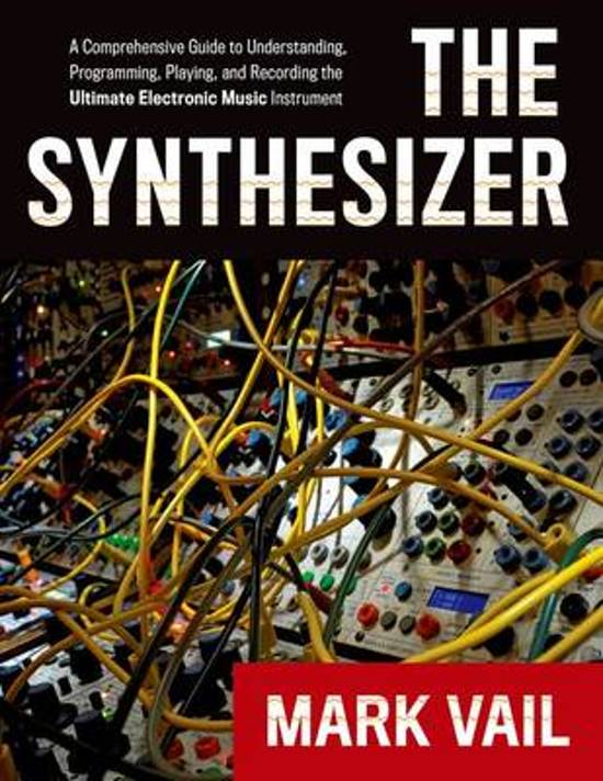 Boek cover The Synthesizer van Mark Vail (Paperback)
