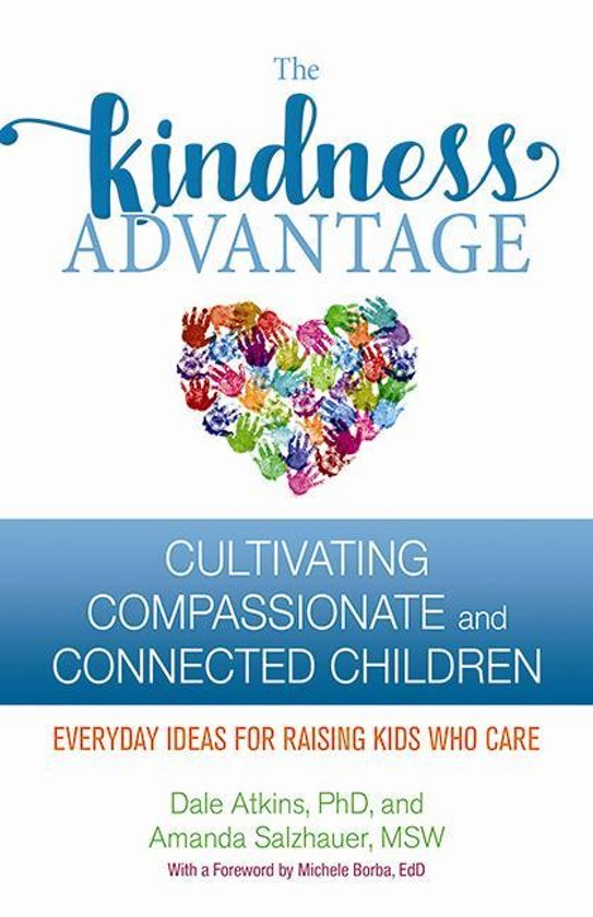 bol com | The Kindness Advantage (ebook), Dale Atkins
