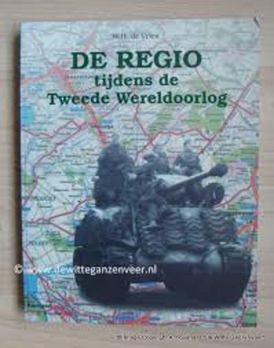 De Regio tijdens de Tweede Wereldoorlog